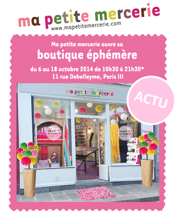 pop up store ma petite mercerie et sa boutique ph m re bient t paris ma petite mercerie. Black Bedroom Furniture Sets. Home Design Ideas