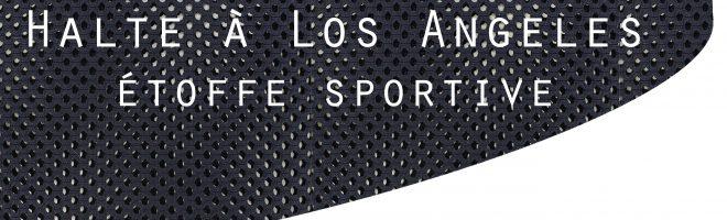 Halte à Los Angeles : l'esprit sport chic