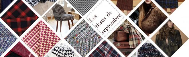 Les tissus de septembre : le tweed so british, le pied-de-poule rétro et le tartan chic.