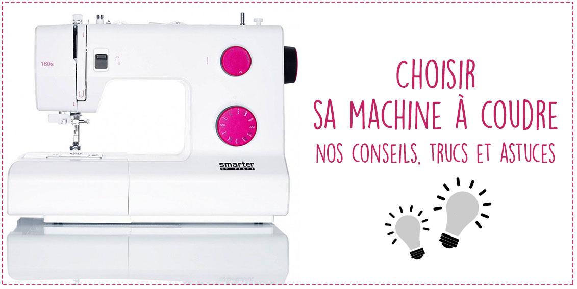 Choisir ma machine coudre chez ma petite mercerie - Choisir machine a coudre ...