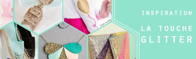 Inspirations : des créations pleines de paillettes !