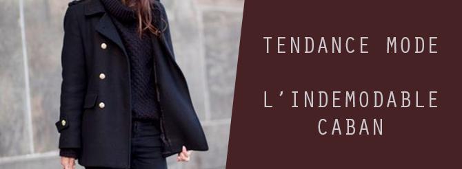 Tendance mode : l'indémodable caban