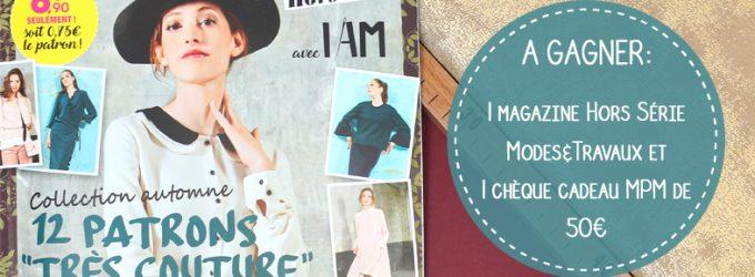 Jeu concours I am Modes & Travaux X MPM – Septembre 2018