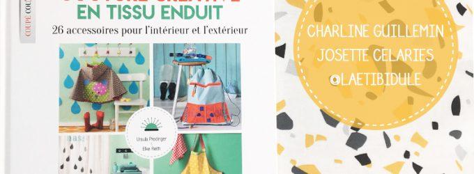 Les Résultats du Jeu concours Couture Créative en Tissu Enduit – Septembre 2018
