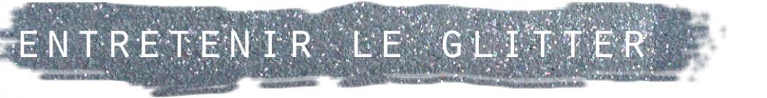 titre pailettes glitter entretien